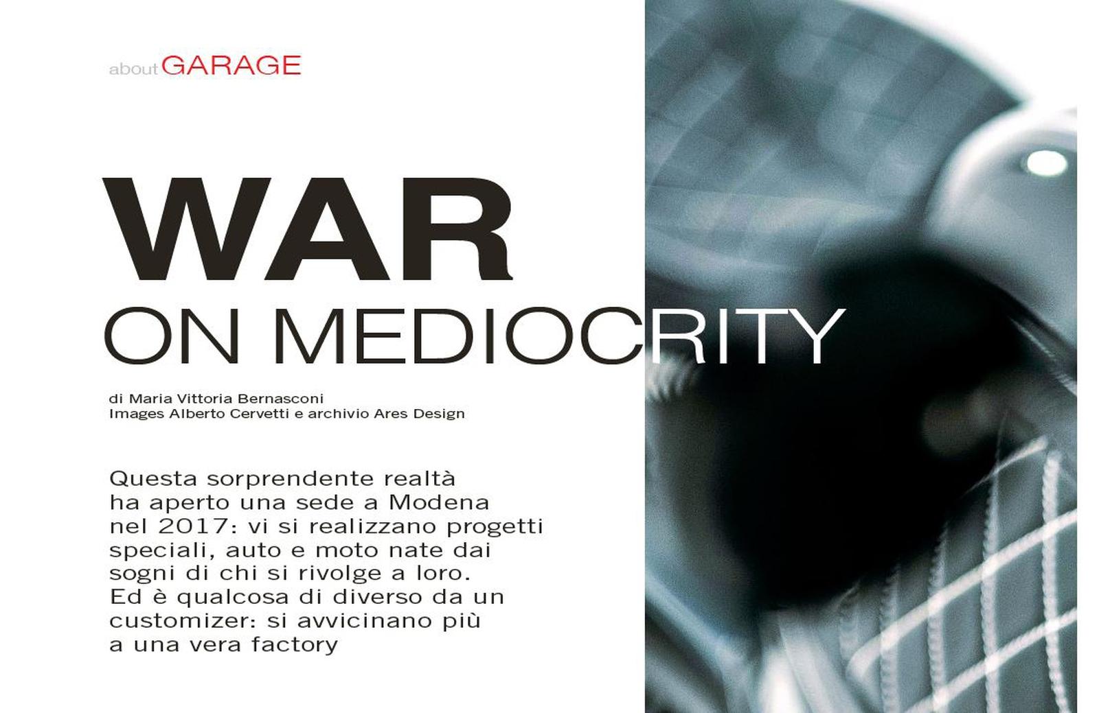 war on mediocrity